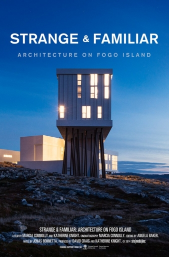 Film: Strange And Familiar – Architecture on Fogo Island